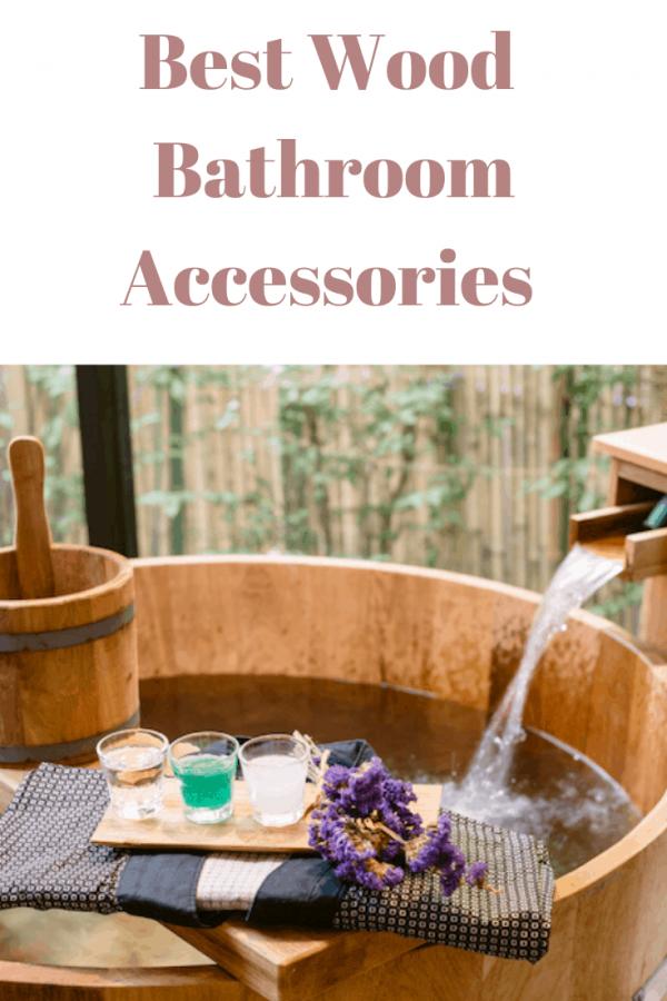 Best Wood Bathroom Accessories